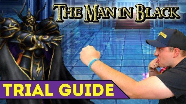 [FFBE] Final Fantasy Brave Exvius - The Man In Black Trial Guide