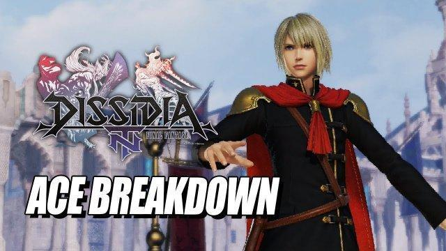 ACE BREAKDOWN: Final Fantasy Dissidia NT w/Maximilian