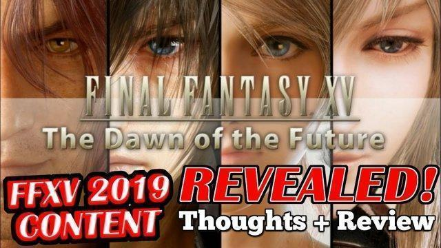 5 NEW 2019 Final Fantasy XV DLC thoughts + Review (Episode Ardyn, Aranea, Luna, Noctis & Finale)