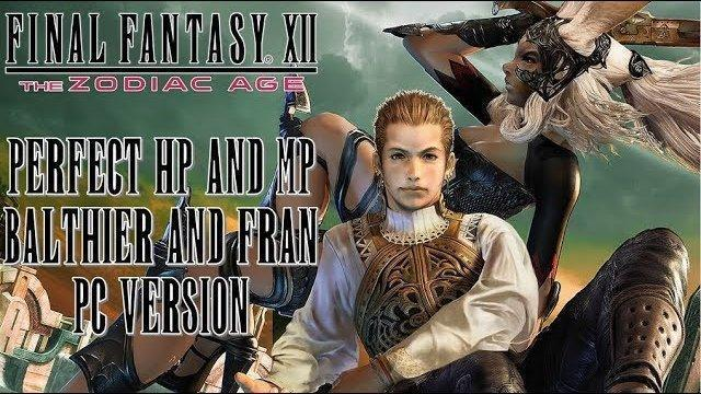 Final Fantasy XII PC Version - Tutorial Perfect HP and MP Balthier and Fran