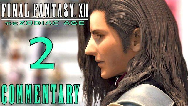 Final Fantasy XII The Zodiac Age Walkthrough Part 2 - Vaan & The Rouge Tomato (PS4 Gameplay)