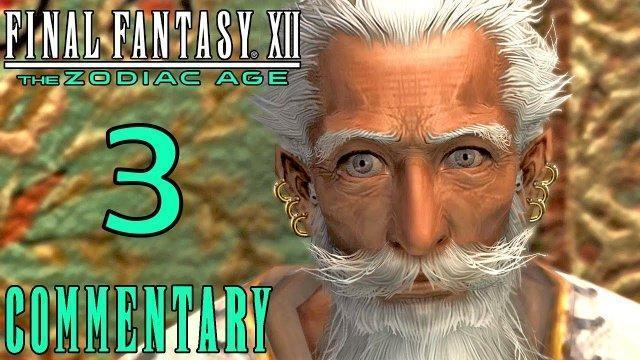 Final Fantasy XII The Zodiac Age Walkthrough Part 3 - Old Man Dalan & The Sunstone (PS4 Gameplay)