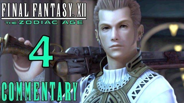 Final Fantasy XII The Zodiac Age Walkthrough Part 4 - Infiltrating The Palace (PS4 Gameplay)