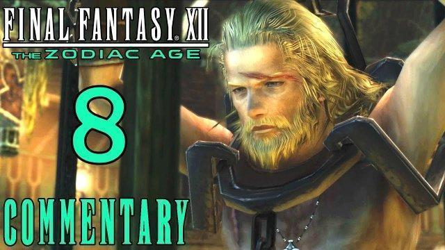 Final Fantasy XII The Zodiac Age Walkthrough Part 8 -  Basch, The Kingslayer (PS4 Gameplay)
