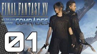 COMRADES! Multiplayer Expansion for Final Fantasy XV! Episode 01